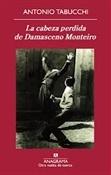 La cabeza perdida de Damasceno Monteiro (Antonio Tabucchi)