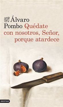 Quédate con nosotros señor (Álvaro Pombo)-Trabalibros