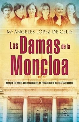Las Damas de la Moncloa (M Ángeles López de Celis)-Trabalibros