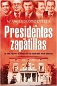 Los presidentes en zapatillas (M Ángeles López de Celis)-Trabalibros
