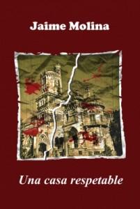 Una casa respetable (Jaime Molina)-Trabalibros