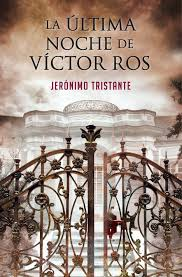 La última noche de Víctor Ros (Jerónimo Tristante)-Trabalibros