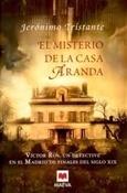 El misterio de la Casa Aranda (Jerónimo Tristante)-Trabalibros