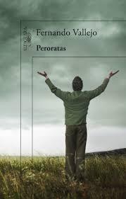 Peroratas (Fernando Vallejo)-Trabalibros