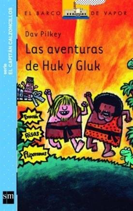 Las aventuras de Huk y Gluk (Dav Pilkey)-Trabalibros