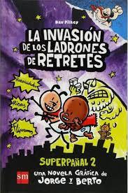 La invasión de los ladrones de retretes (Dav Pilkey)-Trabalibros