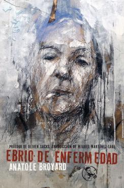 Ebrio de enfermedad (Anatole Broyard)-Trabalibros