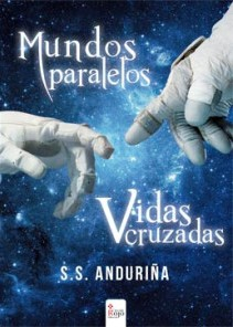 Mundos paralelos Vidas cruzadas (S. S. Anduriña)-Trabalibros