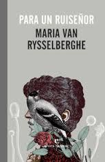 Para un ruiseñor (Maria Van Rysselberghe)-Trabalibros