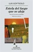 Estela del fuego que se aleja (Luis Goytisolo)-Trabalibros