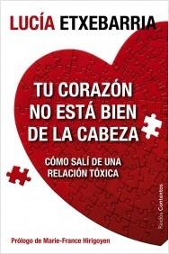 Tu corazón no está bien de la cabeza (Lucía Etxebarria)-Trabalibros