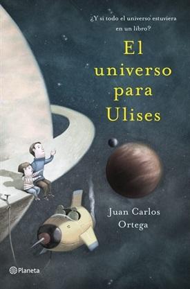 El universo para Ulises (Juan Carlos Ortega)-Trabalibros