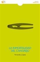 La inmortalidad del cangrejo (Fernando J. López)-Trabalibros