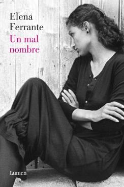 Un mal nombre (Elena Ferrante)-Trabalibros