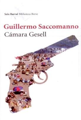 Cámara Gesell (Guillermo Saccomanno)-Trabalibros