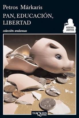 Pan, educación, libertad (Pedro Márkaris)-Trabalibros