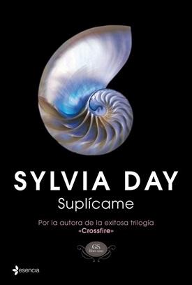 Suplícame (Sylvia Day)-Trabalibros