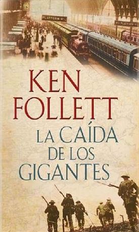 La caída de los gigantes (Ken Follett)-Trabalibros