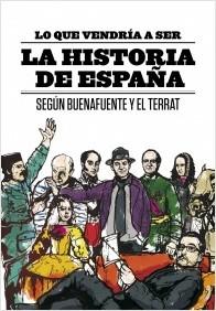 Lo que vendría a ser la historia de España (Andreu Buenafuente)-Trabalibros
