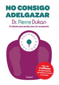 No consigo adelgazar (Pierre Dukan)-Trabalibros