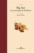 Big Sur y las naranjas de el Bosco (Henry Miller)-Trabalibros