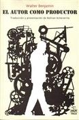 El autor como productor (Walter Benjamin)-Trabalibros