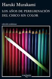 Los años de peregrinación del chico sin color (Haruki Murakami)-Trabalibros