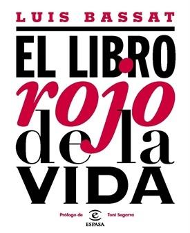 El libro rojo de la vida (Luis Bassat)-Trabalibros