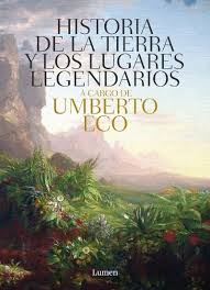 Historia de las Tierras y los lugares legendarios (Umberto Eco)-Trabalibros