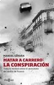 Matar a Carrero, la conspiración (Manuel Cerdán)-Trabalibros