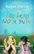 Los besos no se gastan (Raquel Martos)-Trabalibros