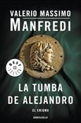 La tumba de Alejandro (Valerio Massimo Manfredi)-Trabalibros