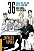 36-cosas-que-hay-que-hacer-para-que-una-familia-funcione-bien (Leopoldo Abadía)-Trabalibros