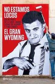 No estamos locos (El Gran Wyoming)-Trabalibros