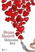 Melocotón loco (Megan Maxwell)-Trabalibros
