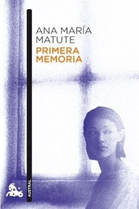 Primera memoria (Ana María Matute)-Trabalibros