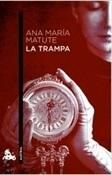 La trampa (Ana María Matute)-Trabalibros