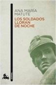 Los soldados lloran de noche (Ana María Matute)-Trabalibros