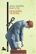 Pequeño teatro (Ana María Matute)-Trabalibros