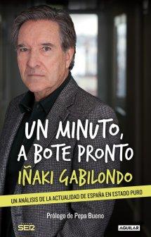 Un minuto a bote pronto (Iñaki Gabilondo)-Trabalibros