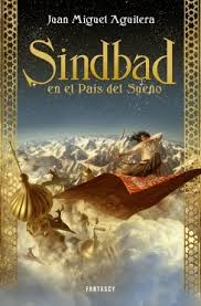Sindbad en el país del sueño (Juan Miguel Aguilera)-Trabalibros