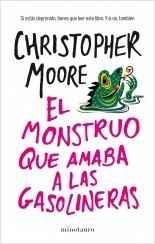 El monstruo que amaba las gasolineras (Christopher Moore)-Trabalibros