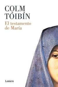 El testamento de María (Colm Tóibín)-Trabalibros