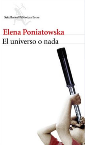 El universo o nada (Elena Poniatowska)-Trabalibros