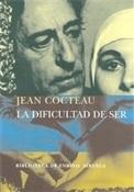 La dificultad de ser (Jean Cocteau)-Trabalibros