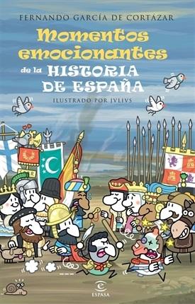 Momentos emocionantes de la Historia de España (Fernando García de Cortázar)-Trabalibros
