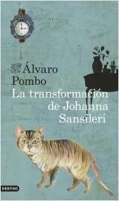 La transformación de Johanna Sansíleri (Álvaro Pombo)-Trabalibros