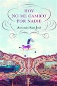 Hoy no me cambio por nadie (Antonio San José)-Trabalibros