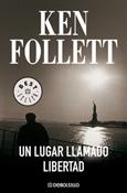 Un lugar llamado libertad (Ken Follett)-Trabalibros
