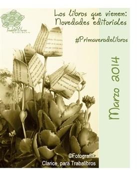 Portada Novedades editoriales MARZO 2014-Trabalibros